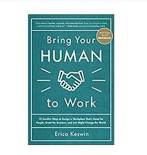 Bring you human to work